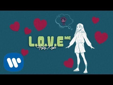 Hayley Kiyoko - L.O.V.E. Me [Official Lyric Video]