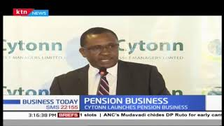 Cytonn Launches Pension Business |  Business Today
