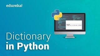 Dictionary In Python | Python Dictionary Tutorial | Python Certification Training | Edureka