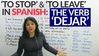 "How to use the verb ""to leave"" in Spanish: ""Dejar"""