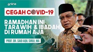 PBNU: Mari Perbanyak Ibadah Ramadhan tapi di Rumah Saja