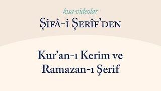 Kısa Video: Kur'an-ı Kerim ve Ramazan-ı Şerif