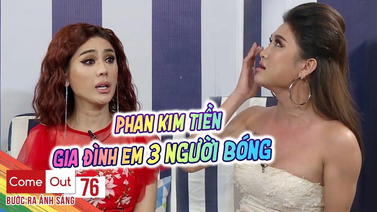 Come Out–BRAS | Tập 76: Phan Kim Tiền hé lộ quá khứ cơ cực khiến Khánh Chi, Minh Tuân đau lòng
