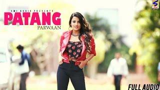 Video Lohri Special Song 2017 ● Patang ● Parwaan ● Karion Wala ● Latest New Punjabi Songs 2016