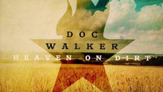 Doc Walker - Heaven on Dirt