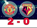 Download Video Cuplikan Gol Terbaru  2-0 Manchester Vs Watford 2017