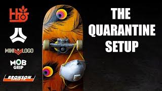 QUARANTINE DECK SETUP 2020 - Habitat Skateboards