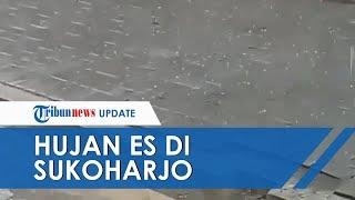 Fenomena Hujan Es di Sukoharjo, Terjadi selama 15 Menit Buat Sejumlah Pohon Tumbang