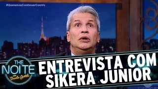 Entrevista Com Sikêra Júnior | The Noite (300317)