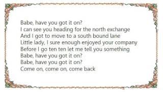 Dale Watson - Have You Got It On Lyrics