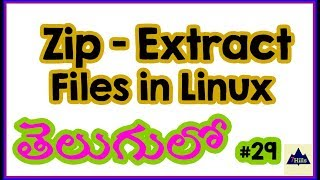 Zip Files in Linux | Extract files in CentOS| Linux Tutorial for Beginners In Telugu