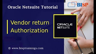NetSuite Vendor return Authorization | NetSuite Tutorial