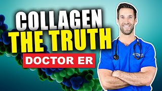 COLLAGEN — What Is It & What Is Collagen Good For? | Doctor ER