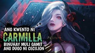 Ang Kwento Ni Carmilla (Part2) | Mobile Legends Pinoy Story