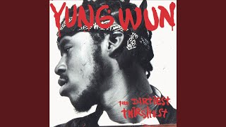 Yung Wun Anthem (Clean)