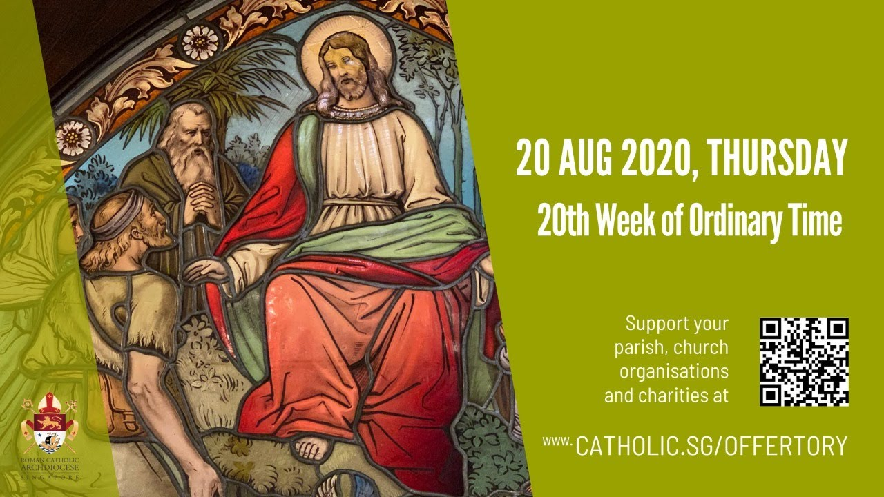 Catholic Online Mass 20th August 2020 Today, 20th Week of Ordinary Time 2020