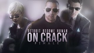 Detroit Become Human (Crack - Finale)