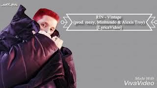 RIN   Vintage (prod. Reezy, Minhtendo & Alexis Troy) [LyricsVideo]