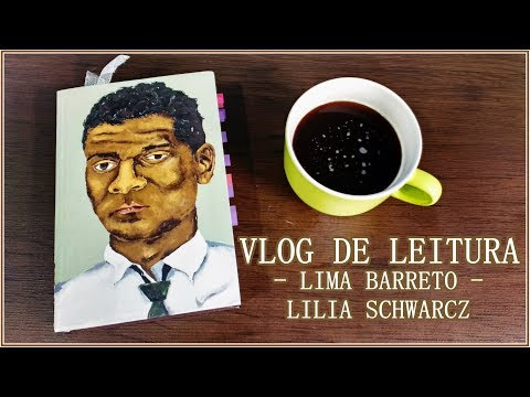 [Vlog de Leitura - PARTE 1/2] Lima Barreto - Triste Visionário - Lilia M. Schwarcz | Pensar ao Ler