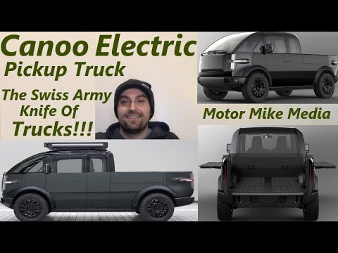Canoo Electric Pickup The Swiss Army Knife of Trucks!!!