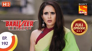 Baalveer Returns - Ep 192 - Full Episode - 16th September 2020