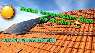 Endlich Strom selber produzieren. Aufbau und Inbetriebnahme einer Photovoltaikanlage