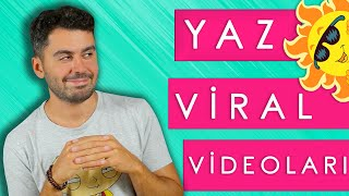 Yaz Viral Videolarına TEPKİ