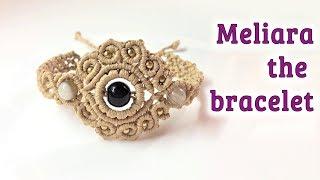 Macrame Bracelet Tutorial: The Meliara Jewelry Set - Hướng Dẫn đan Vòng Tay Thủ Công