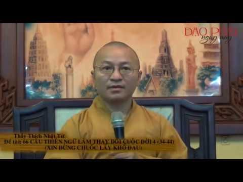 66 câu thiền ngữ làm thay đổi cuộc đời 04 (34-44): Xin đừng chuốc lấy khổ đau (30/12/2012)