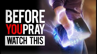 How to Pray Powerful Prayers That Move God