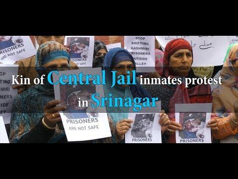 Kin of Central Jail inmates protest in Srinagar