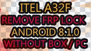 Infinix Hot 7 (X624) Remove Google Account Frp Bypass Android 8 1 No Pc