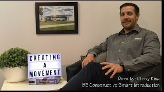 BE Constructive Smart | Creating a Movement