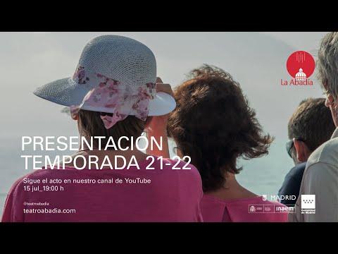 PRESENTACIÓN TEMPORADA 21-22 TEATRO DE LA ABADIA
