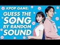 • Kpop Game: Guess the Song by Random Sound 🌼
