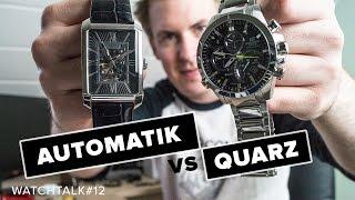 AUTOMATIK vs QUARZ // WatchTalk#12 // Deutsch // FullHD