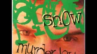 Snow - Murder Love