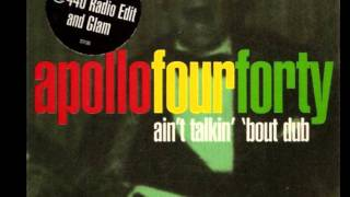 Apollo 440 - Ain't talkin' 'bout dub (original version)