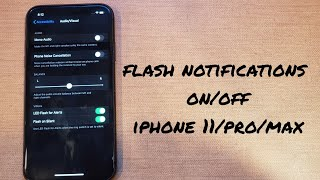 iPhone 11/pro/max LED flash for alerts on/off