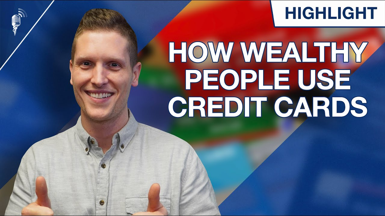 How Wealthy People Use Credit Cards Differently Than You! thumbnail
