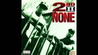 2nd II None - Niggaz Trippin' (feat. AMG, DJ Quik, Hi-C) (1991) (Prod. 2nd II None, DJ Quik)