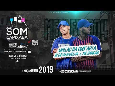 MEDLEY 004 MC ZANGÃO [DJ JV DE VILA VELHA] SOM CAPIXABA 2019