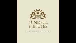 Mindful Minutes Practice #2             Handwashing with Loving-Kindness
