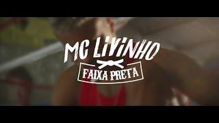 MC Livinho - Faixa Preta (Video Clipe) DJ LK
