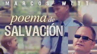 Poema De Salvacion - Marcos Witt (Video)