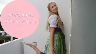 Dirndl - How to wear it - Regeln fürs Oktoberfest