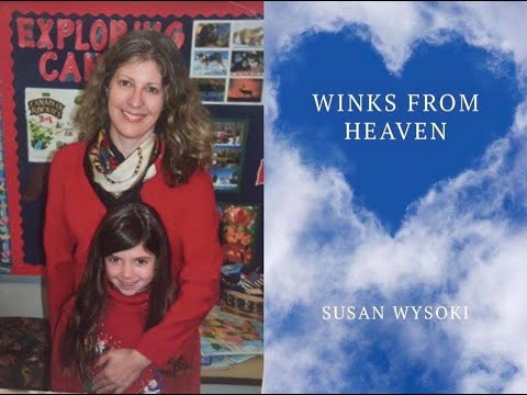 September 8th, Susan Wysoki, 'Winks From Heaven'