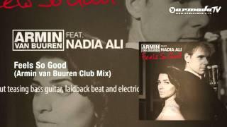 Armin van Buuren feat. Nadia Ali - Feels So Good (Armin van Buuren Club Mix)