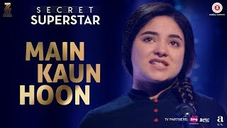 main-kaun-hoon-song-launch--secret-superstar--zaira-wasim-aamir-khan-meghna--ifh-