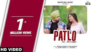 Jordan Sandhu : Patlo Nu Tarsenga | Sonu Kakkar | New Punjabi Songs 2019 | White Hill Music